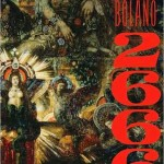 2666, by Roberto Bolaño, September 2009