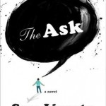The Ask, by Sam Lipsyte, March 2010