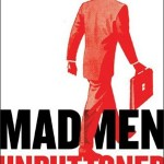 Mad Men Unbuttoned