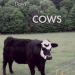 Staff Picks: Geoff Dyer, Lydia Davis's Cows