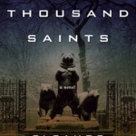 Ten Thousand Saints.