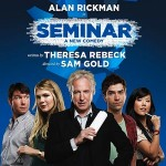 Win Two Free Tickets to 'Seminar'