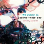 "Will Oldham on Bonnie ""Prince"" Billy"