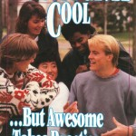 Anybody Can be Cool … But Awesome Takes Practice
