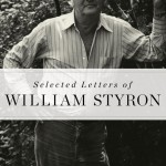 William Styron in Letters