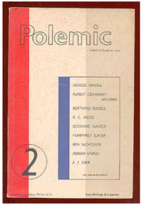 Polemic, no. 2, with essays by George Orwell and Betrand Russell
