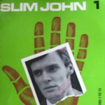English as a Strange Language: <em>Slim John</em>