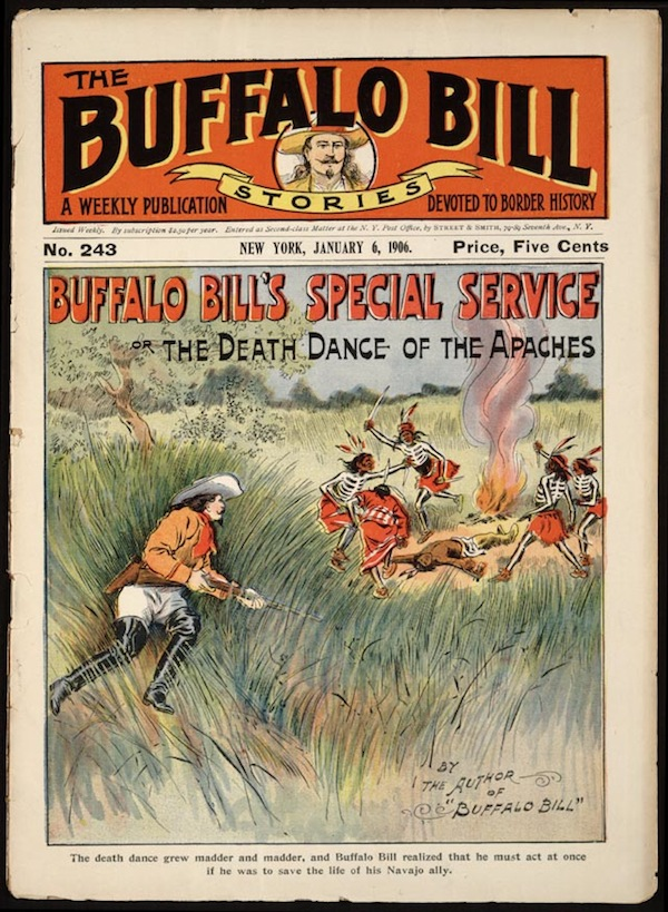 Buffalo Bill's Special Service; or, The Death Dance of the Apaches. 1906