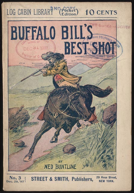 Ned Buntline. Buffalo Bill's Best Shot. 1897