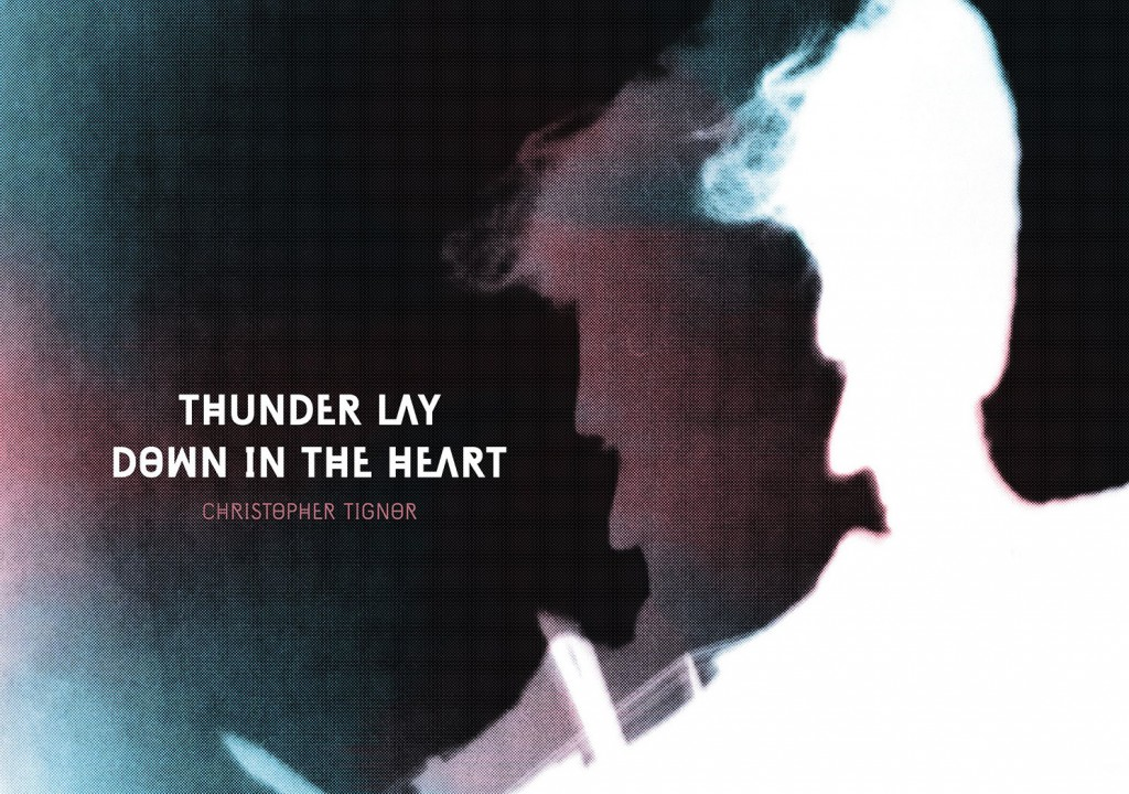 thunder lay down in the heart