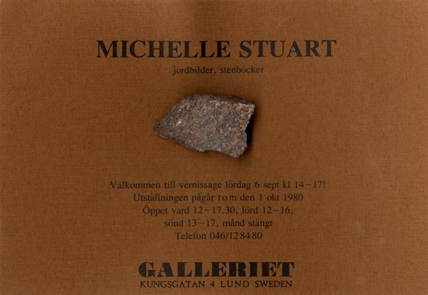 Michelle Stuart: jordbilder, stenböcker. Lund, Sweden: Galleriet, 1980.