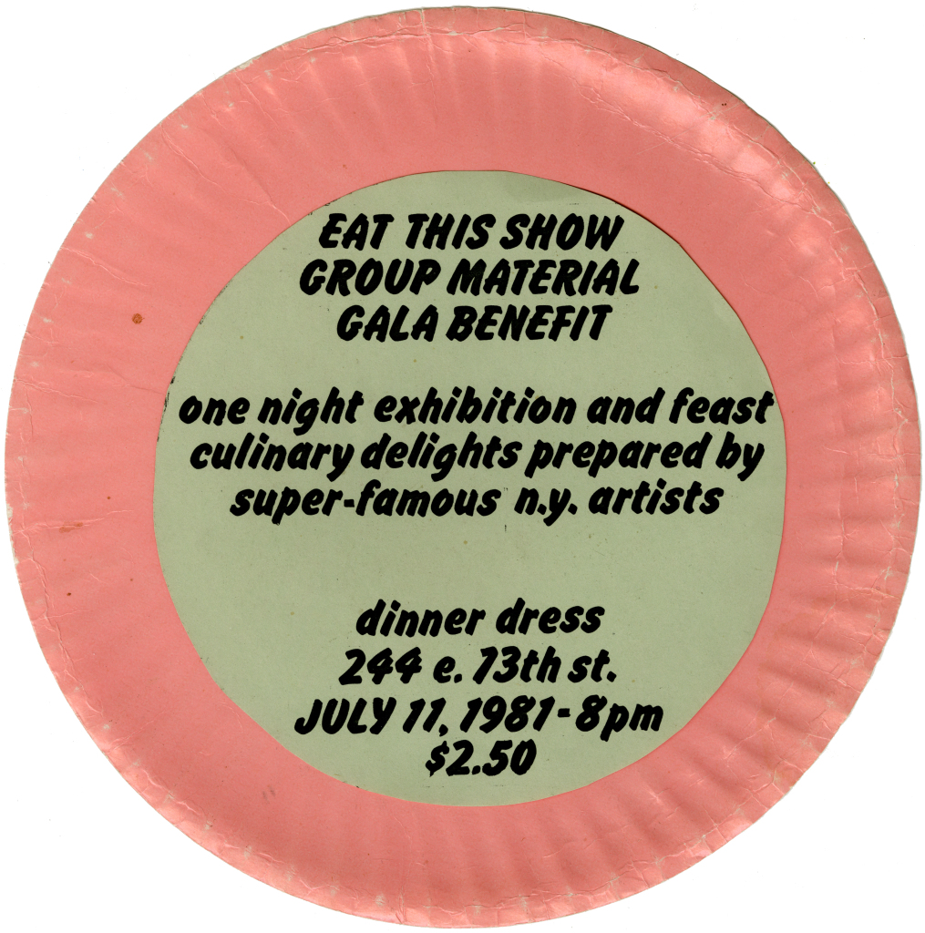 "The invitation to Group Material's gala benefit ""Eat This Show,"" 1981."