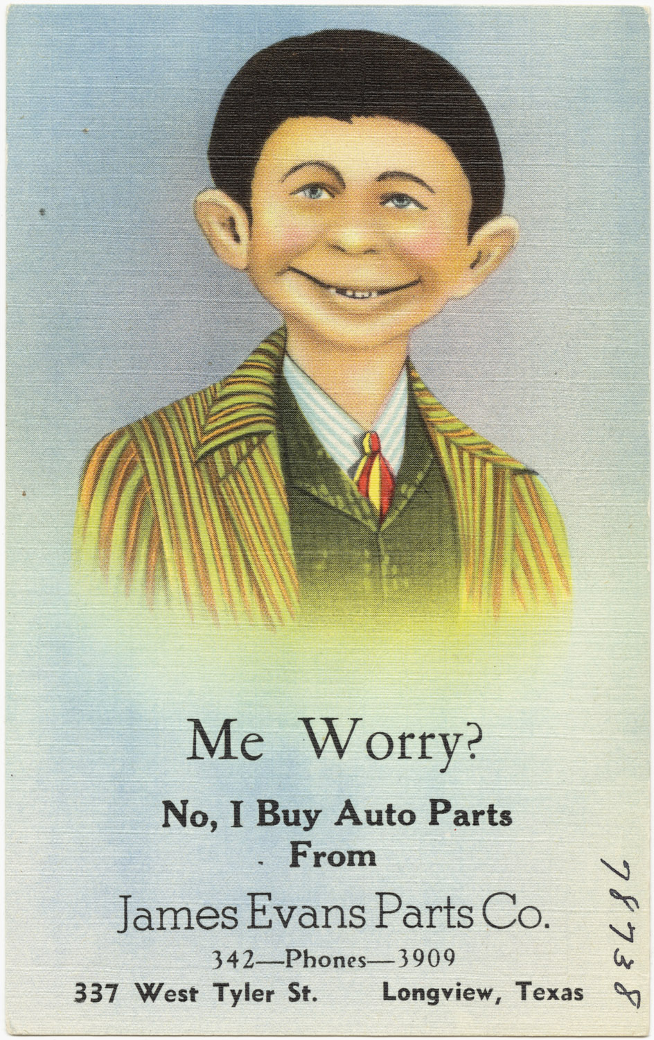 Me_worry-_No,_I_buy_auto_parts_from_James_Evans_Parts_Co.,_337_West_Tyler_St.,_Longview,_Texa