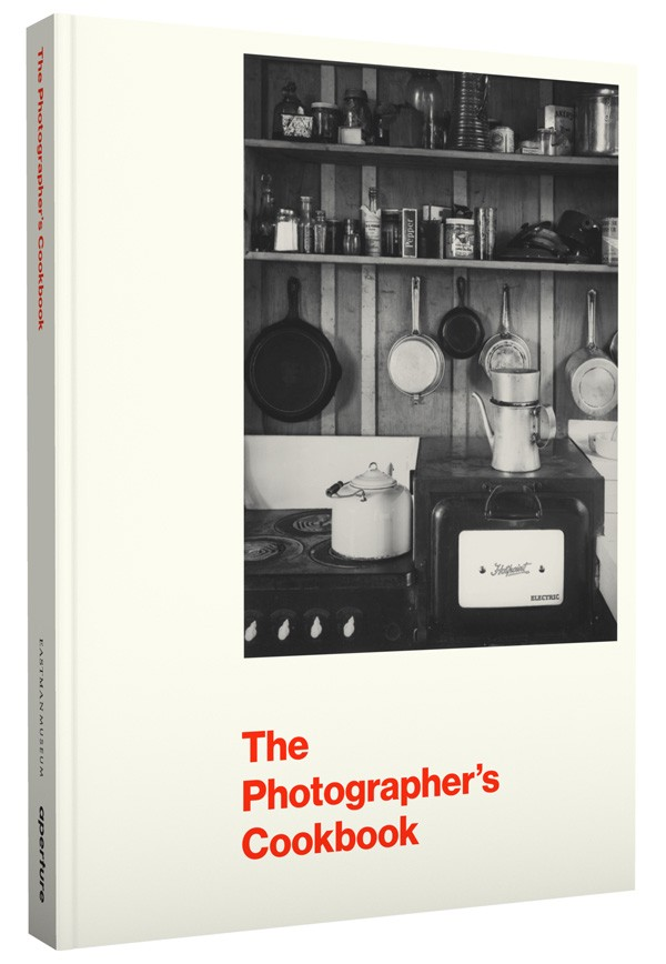 The Photographer's Cookbook, edited by Deborah Barsel with an essay by Lisa Hostetler