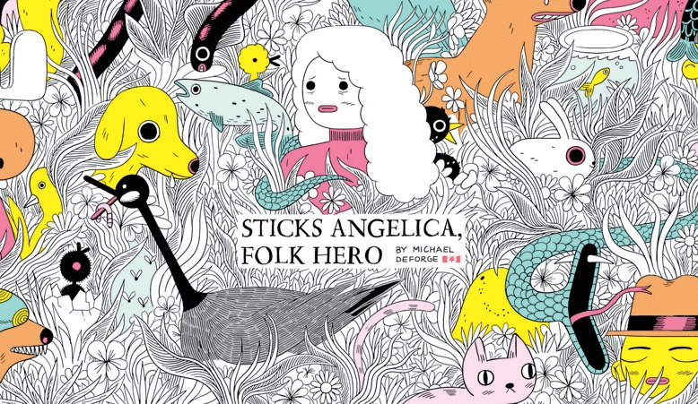 Image result for Graphic    Sticks Angelica: Folk Hero by Michael deForge