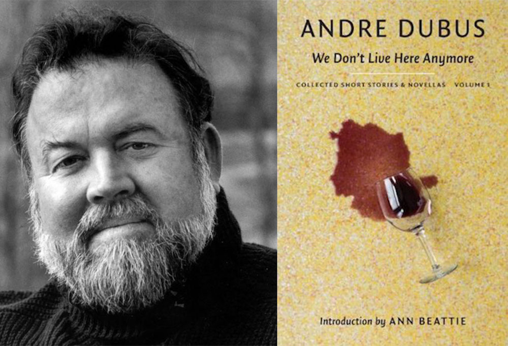 What Is Andre Dubus Doing, Anyway?