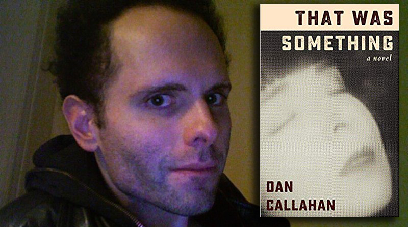 An Interview with Dan Callahan